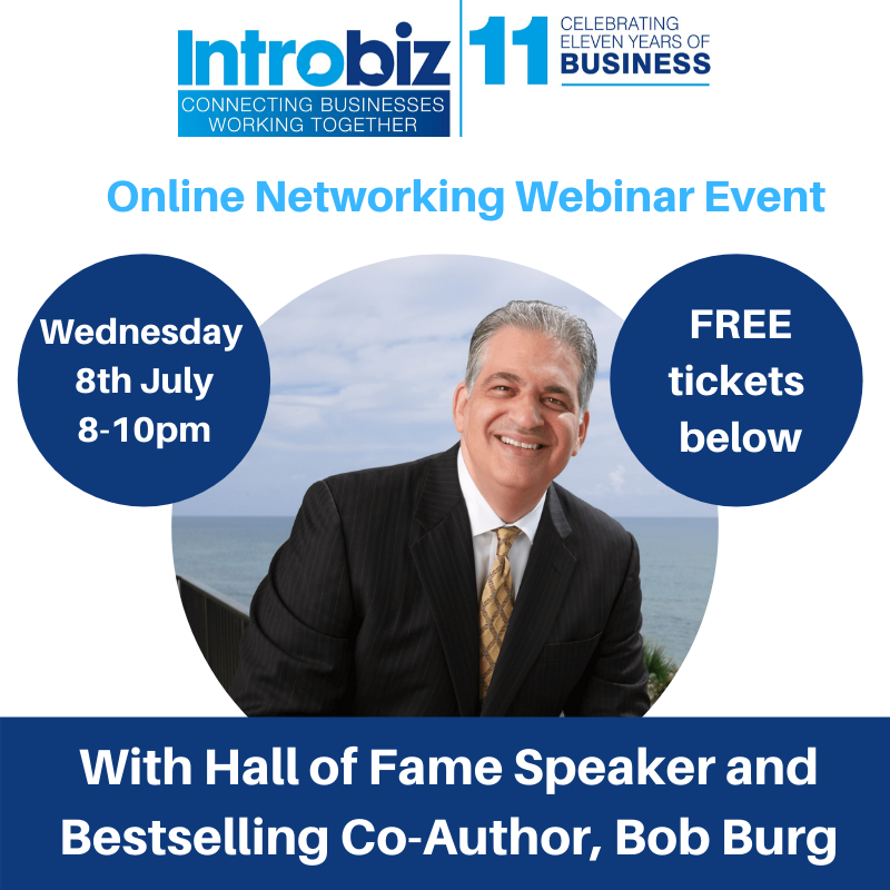 Introbiz online networking event with Hall of Fame Speaker and Bestselling Author, Bob Burg